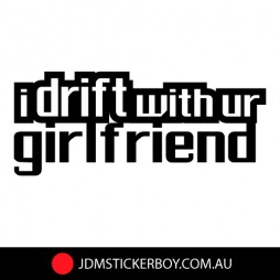 0607---I-Drift-With-Your-Girlfriend-W