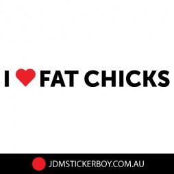 1524JT-I-love-fat-chicks-190x20-W