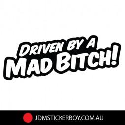 0424K---Driven-By-A-Mad-Bitch-160x48-W